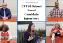CVUSD School Board Candidate Interviews