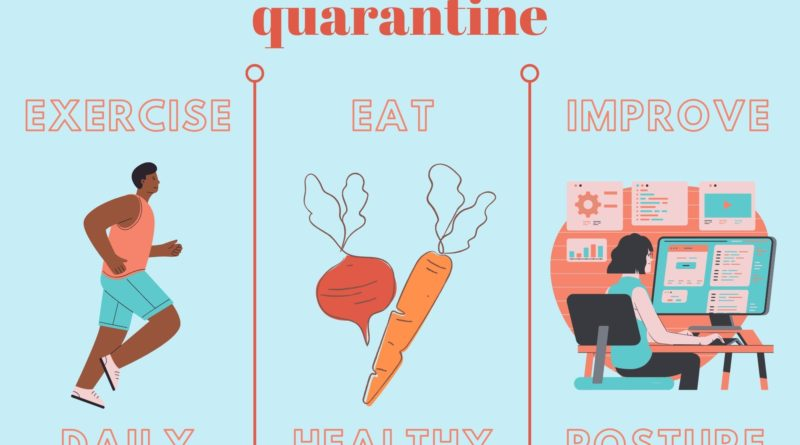 Staying healthy during quarantine
